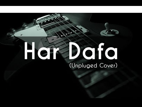 Har Dafa Unpluged | Rahul Jain | Tu Aashiqui (Colors) | Lyrical Video | Tune Lyrico