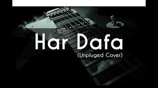 Har Dafa Unpluged | Rahul Jain | Tu Aashiqui (Colors) | Lyrical Video | Tune Lyrico