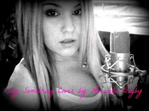 Say Something - Christina Aguilera cover by Amanda Digby