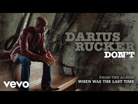 Darius Rucker - Don't (Audio) Mp3
