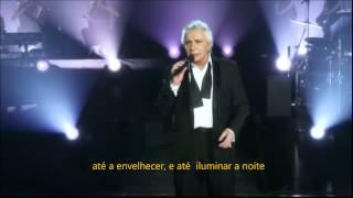 Michel Sardou Je Vais T Aimer Traduçâo Pt