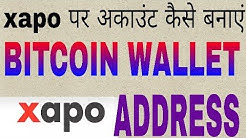 How to create xapo account & btc address bitcoin wallet 2018