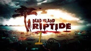 Dead Island Riptide Gameplay Español Full HD Parte 1 Todo Sigue Igual TheJairovY