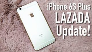 iPhone 6S Plus from LAZADA Update | WORTH IT PA BA SA 2020?