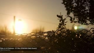 Dido & A.R Rahman - If I Rise (ENiGMA Dubz Remix)