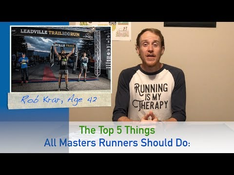 The Top 5 Things All Masters Runners Should Do