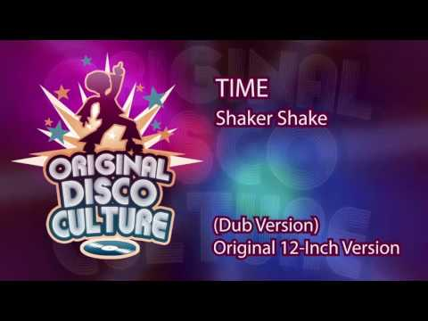 TIME - SHAKER SHAKE (DUB VERSION ORIGINAL 12-INCH VERSION)