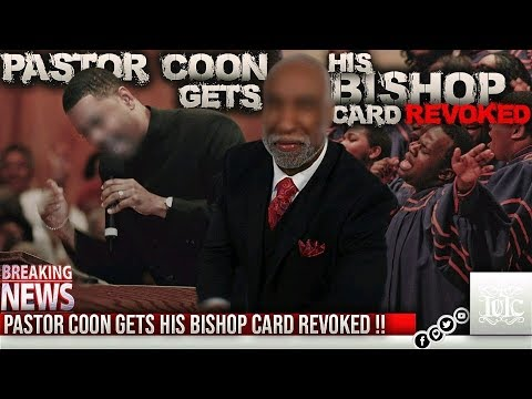 The Israelites: Pastor Coon Gets His Bishop Card Revoked