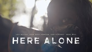 HERE ALONE - Official Trailer