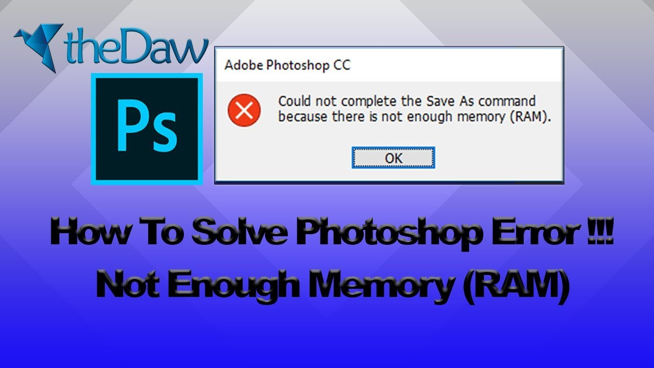 How to Solve Photoshop Out of Memory (RAM) Error | Photoshop Tutorial | theDaw