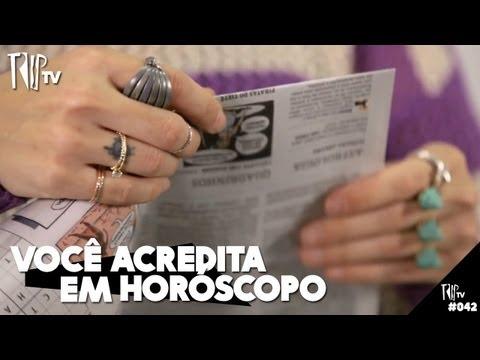 Você Acredita Em Horóscopo? - TripTV #42