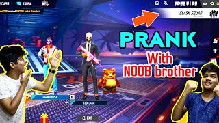 FREEFIRE || WE DID PRANK WITH NOOB BROTHER IN CLASH SQUAD MODE|| CRYING MOMENT FOR HIM || MUST WATCH