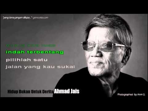 Dato' Ahmad Jais - Hidup Bukan Untuk Derita [Lyric Video]
