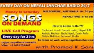 Songs on demand on nepali sanchar radio every day     dont forget to listen