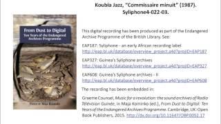 "Koubia Jazz, ""Commissaire minuit"" (1987), 5'40"". Syliphone4-022-03."