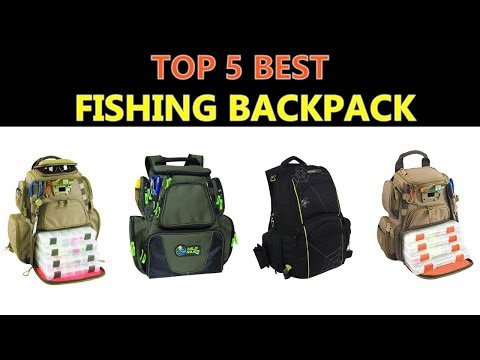 Best Fishing Backpack 2019