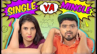 Single Ya Mingle ? Amit Bhadana