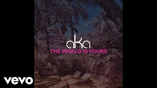 Download or stream the track now: https://SonyMusicAfrica.lnk.to/TheWorldIsYours Music video by AKA performing The World Is Yours. (C) 2016 Benza ...