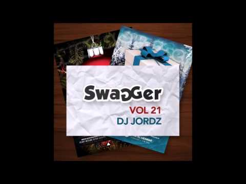 Swagger 21   Track 4 Mixed By DJ JORDZ Download Link