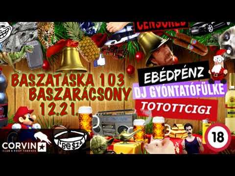 DJ Tőtöttcigi - Baszarácsony