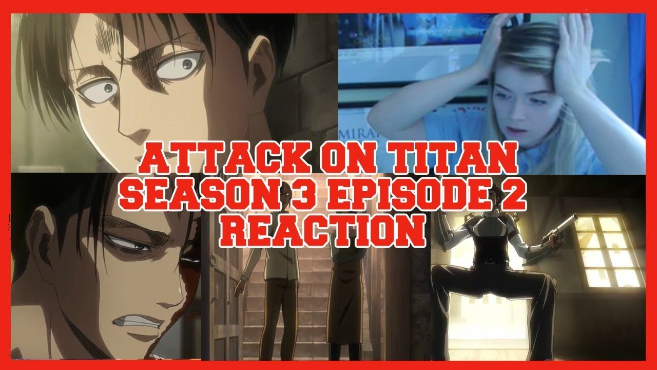 Attack On Titan Season 3 Episode 2 Reaction and Thoughts ...
