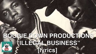 "BDP (Boogie Down Productions), ""Illegal Business"" [lyric video] 