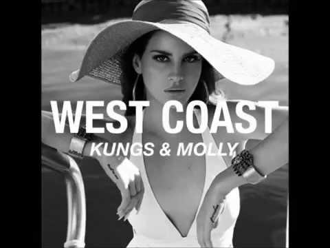 Lana del rey - West Coast (Kungs ft. Molly Remix)/[Lyris]