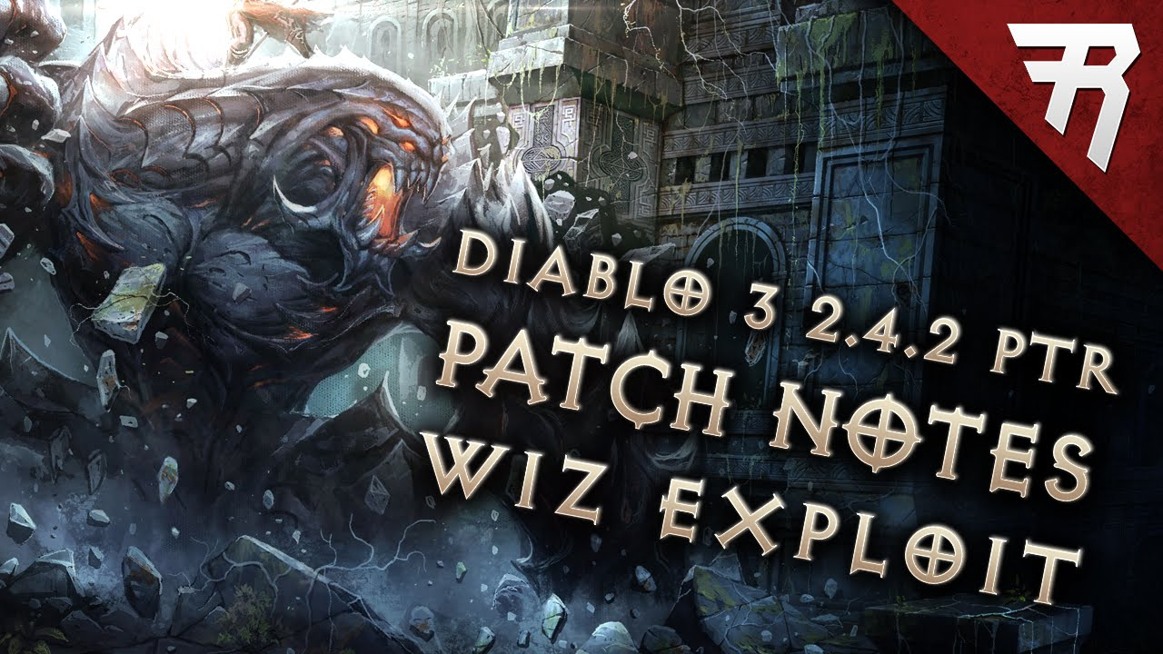Diablo 3 2.4.2 Patch Notes (PTR & Datamined) Firebird's Exploit Fix - YouTube