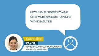 Katherine Payne comments on making cities more available to people with disabilities