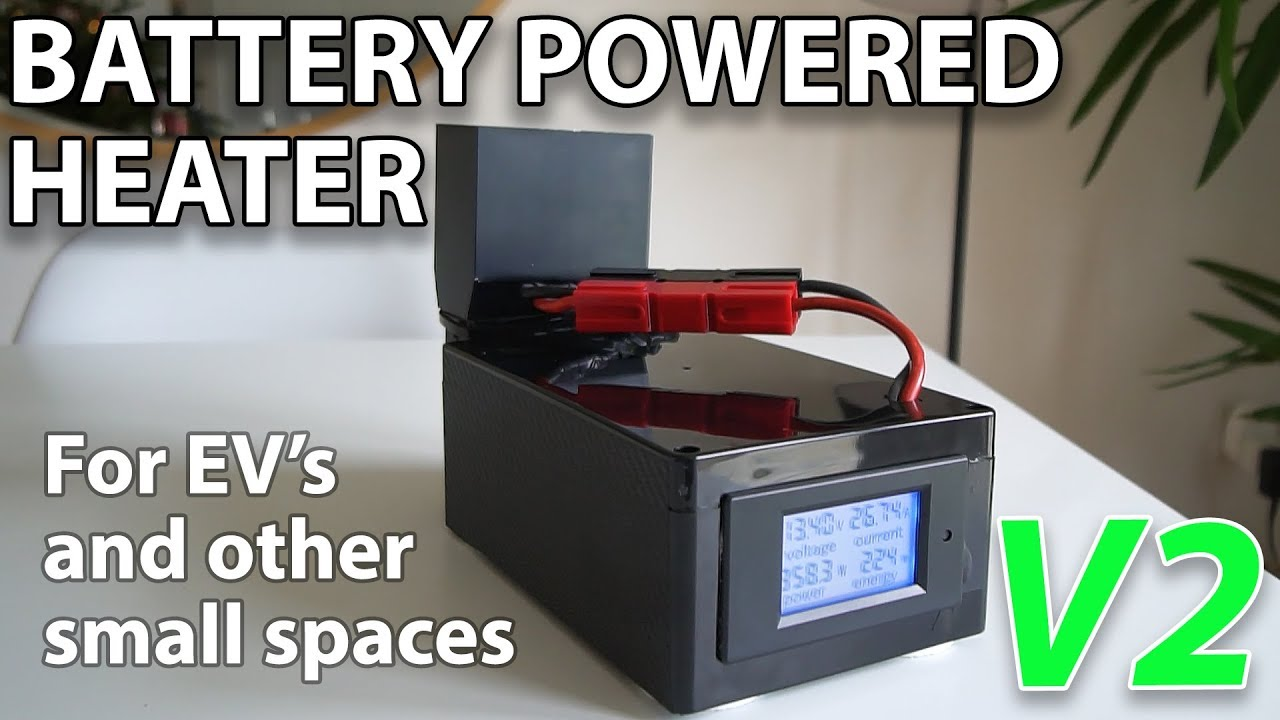 Battery Powered Heater V2 For Electric Vehicles And Other Small