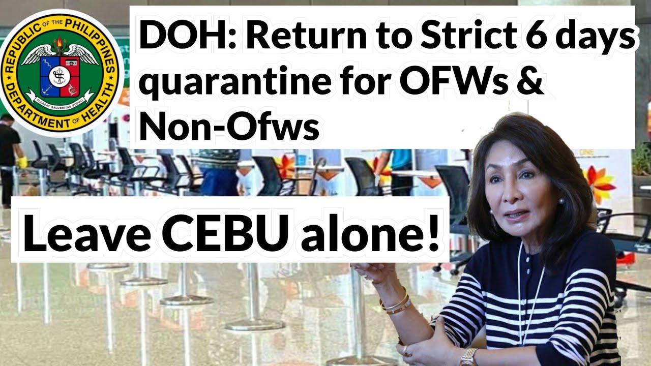 DOH CALLS CEBU TO RETURN TO STRICT 6-DAYS QUARANTINE, HERE'S THE GOVERNOR'S RESPONSE! (PHILIPPINES)