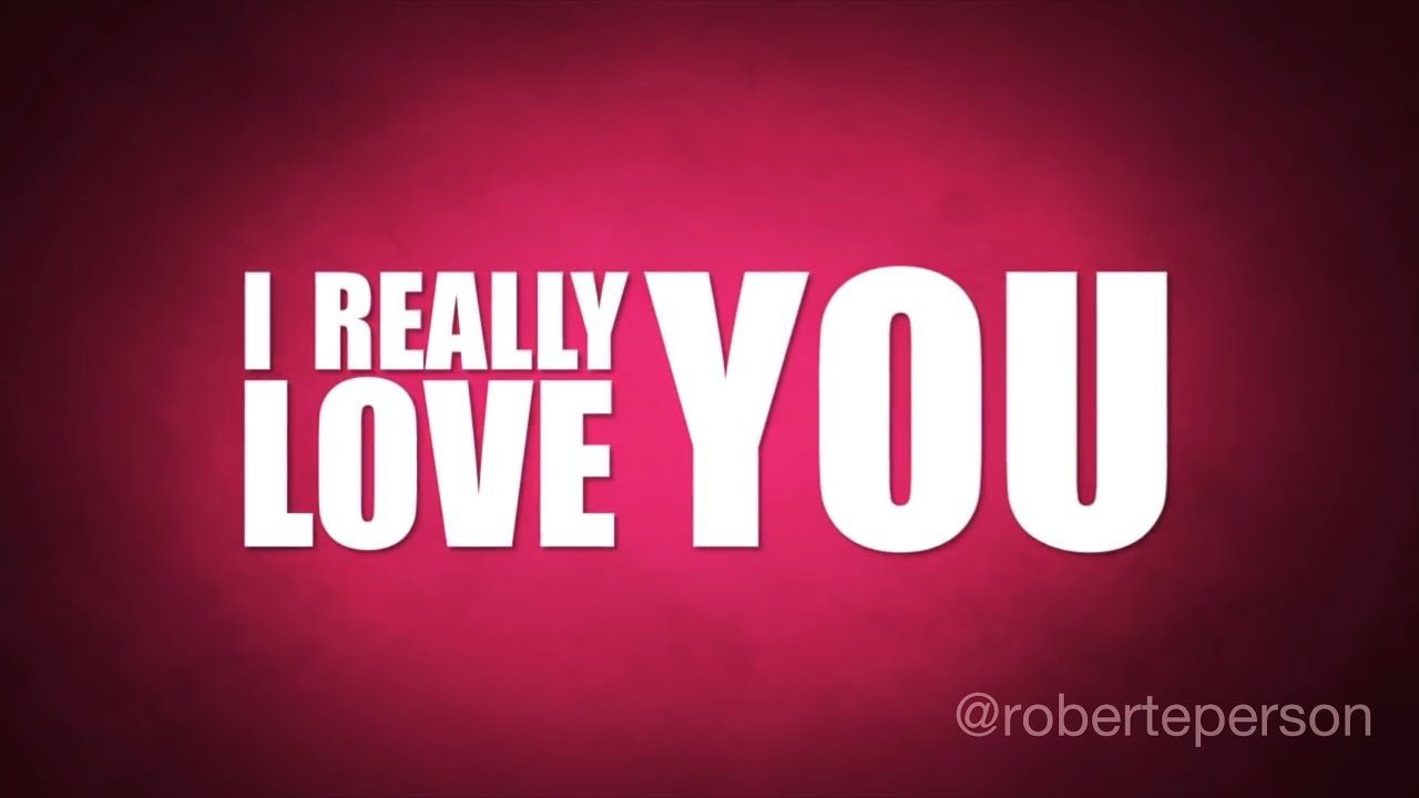 Robert E Person I Really Love You Official Lyric Video Youtube