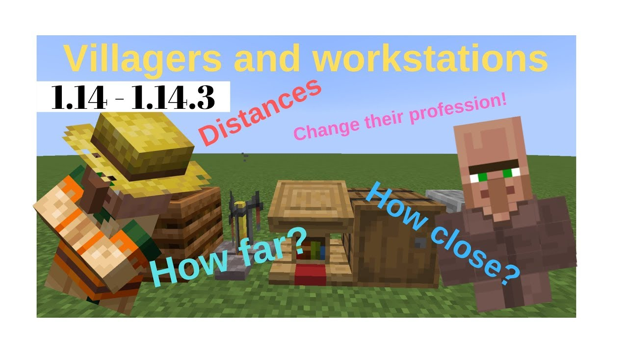 Minecraft 1.14 Villagers, their workstations and distances ...