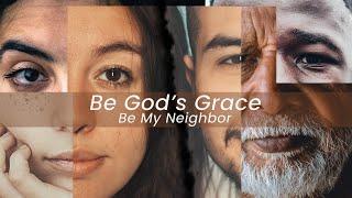 Be God's Grace - Week 4 | July 5th, 2020