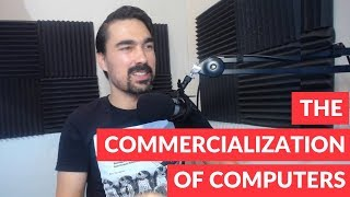 The commercialization of computers
