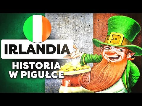 Irlandia: Historia Irlandii w pigułce.