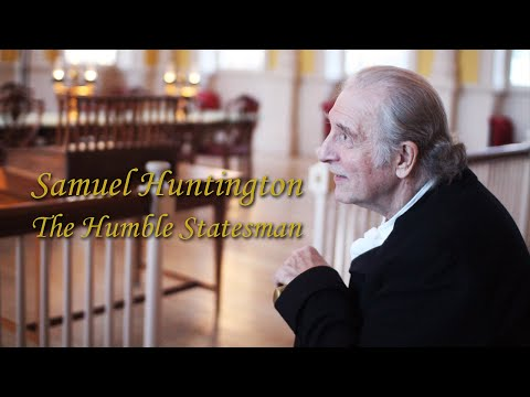 Samuel Huntington: The Humble Statesman