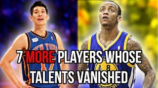 7 More NBA Players Whose Talents VANISHED