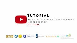 Youtube - Tutorial Membuat dan Membagikan Playlist Versi Desktop