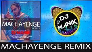 Song : machayenge remix by dj manik singer emiway bantai download =http://bit.ly/2j26cxc follow us https://facebook.com/djmanikmix u...