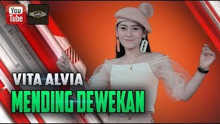 Gambar cover Vita Alvia - Mending Dewekan [OFFICIAL]