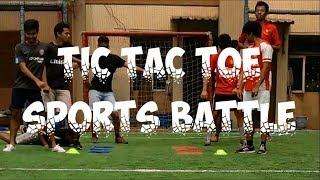 Tic Tac Toe Sports Battle | Team ZRex | ***Best Battle Ever***
