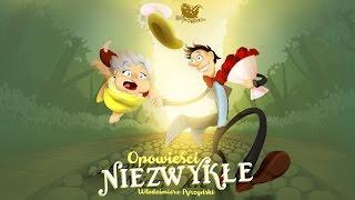 OPOWIEŚCI NIEZWYKŁE cała bajka – Bajkowisko.pl– słuchowisko – bajka dla dzieci (audiobook)