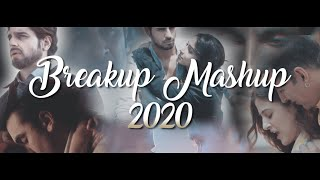 Breakup Mashup 2020 | Dj Hitesh | VDj Royal