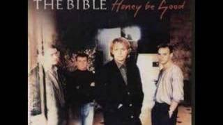 The  Bible - Honey Be Good (Audio)