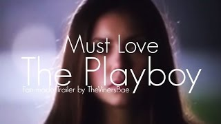 "Trailer for ""Must Love The Playboy"""