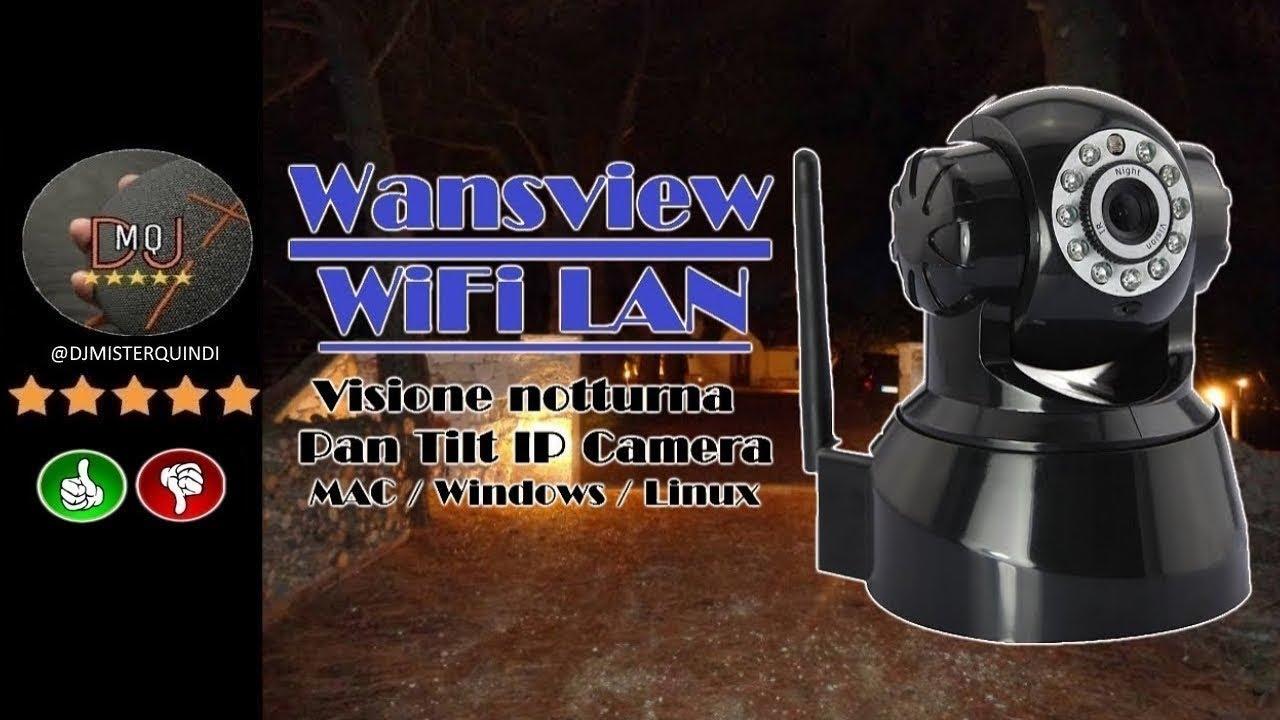 🎬TELECAMERA IP►Wansview NCL616W wi fi /MOTORIZZATA E INFRAROSSI(Recensione  ITA)