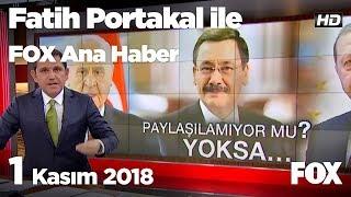 1 Kasım 2018 Fatih Portakal ile FOX Ana Haber