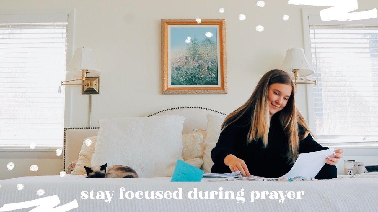 Stay Focused During Prayer - PRAYER WEB Printable!