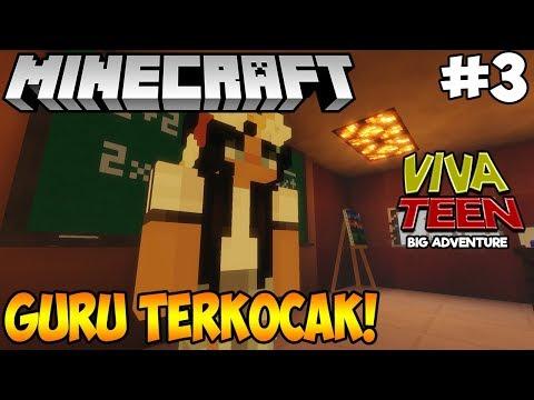 MINECRAFT VIVA TEEN #03 : IBU GURU TERKOCAK!!